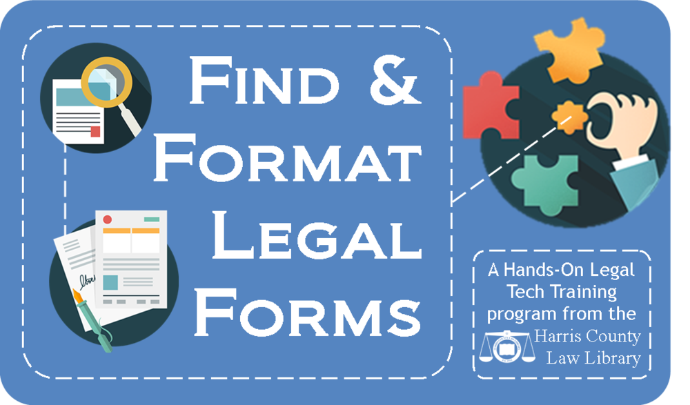 Handson Training Find Format Legal Forms Harris County Law Library - Law legal forms