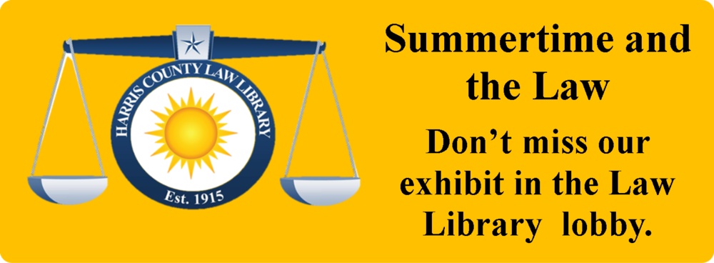 Summertime and the Law Exhibit Through August.png