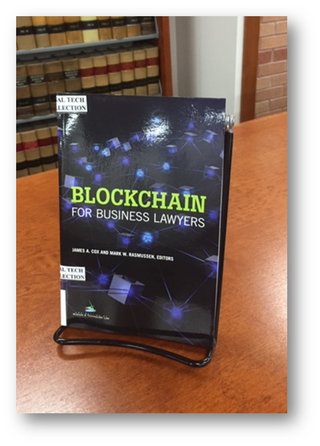 Edited by James A. Cox and Mark W. Rasmussen  Published by American Bar Association. Section of Science & Technology Law  KF 1030 .E4 C69 2018