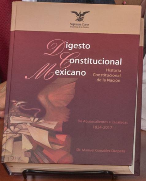 Digesto Constitucional Mexicano: Historia Constitucional de la Nacion - De Aguascalientes a Zacatecas: 1824-2017