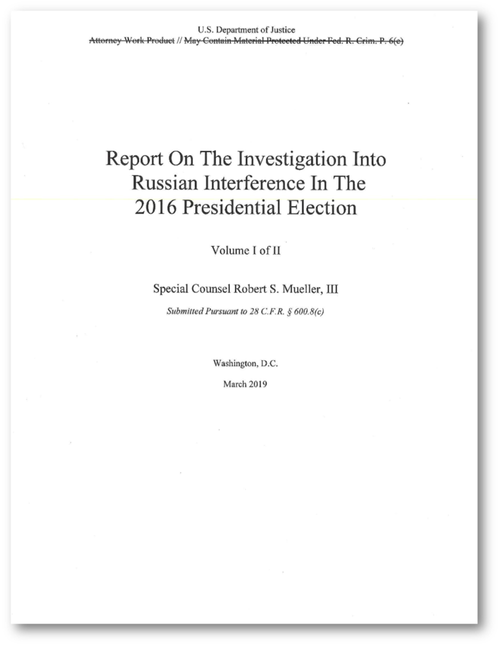 Cover page of  The Mueller Report , or  Report On The Investigation Into Russian Interference In The 2016 Presidential Election . Click to visit U.S. Department of Justice page to download PDF of report.
