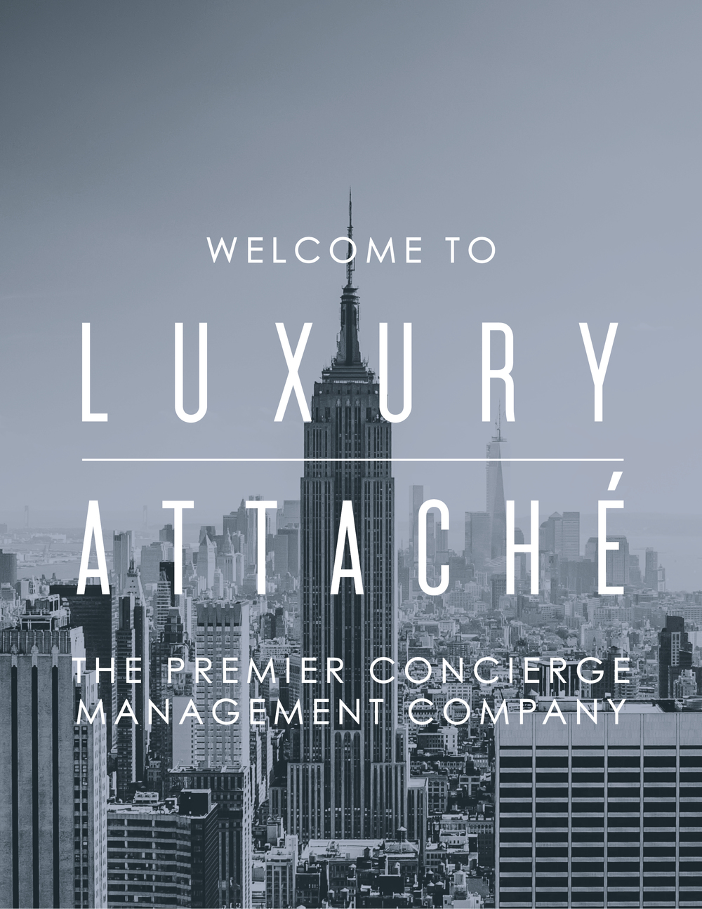 welcome to luxury attache