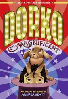 Rebecca  (and her daughter) are reading Dorko the Magnicifcent for Ms. Barb's third grade book club.  It is a  Sunshine State Award Nominee  for grades 3-5!
