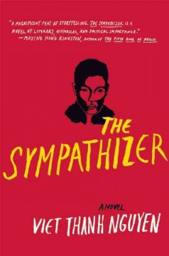 Susie is enjoying the Sympathizer by Viet Thanh Nguyen in hardcover.