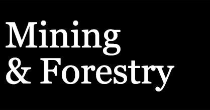 Mining & Forestry