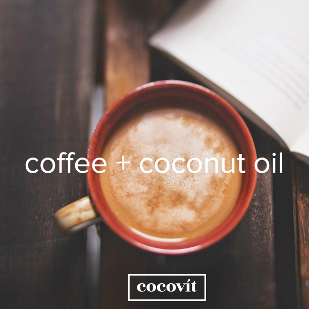 Coffee & Cocovit Coconut Oil