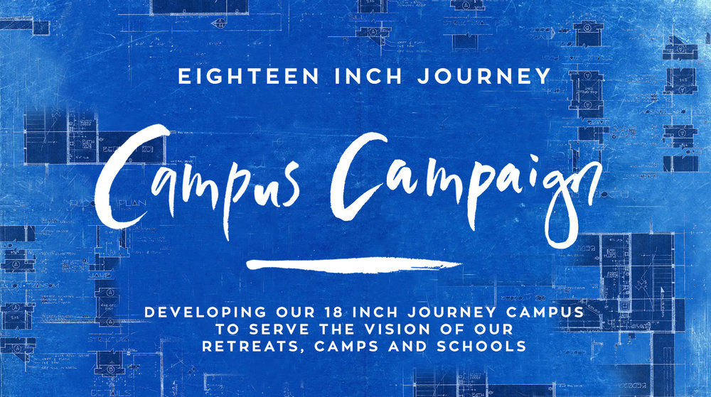 18 Inch Journey Campus Campaign