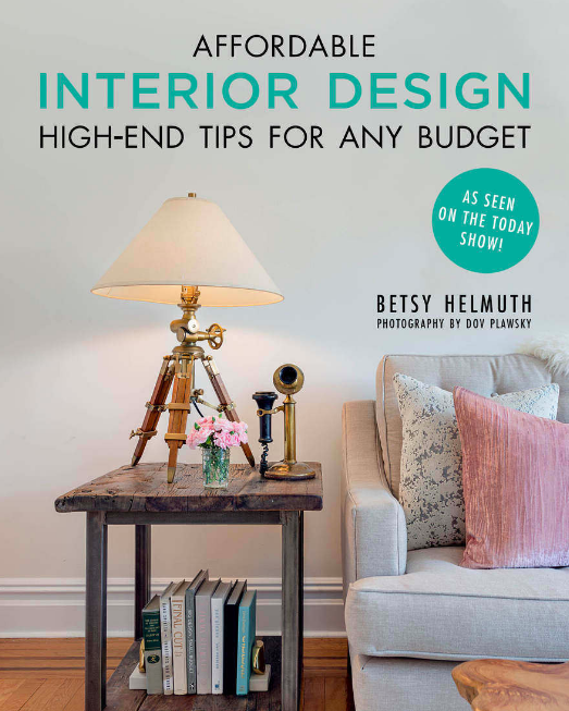 Big Design, Small Budget: Create a Glamorous Home in Nine Thrifty ...