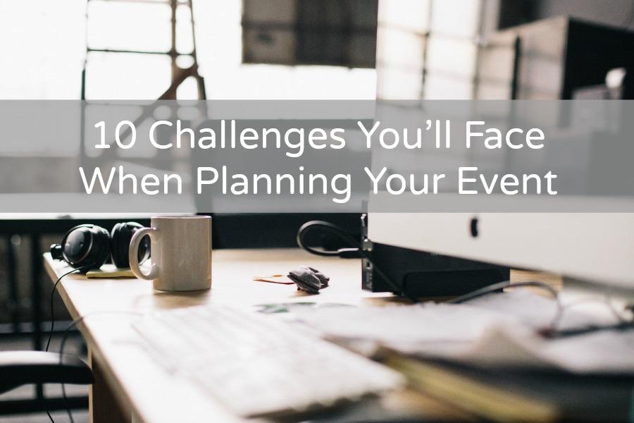 10_Challenges_Event_Planning.jpg