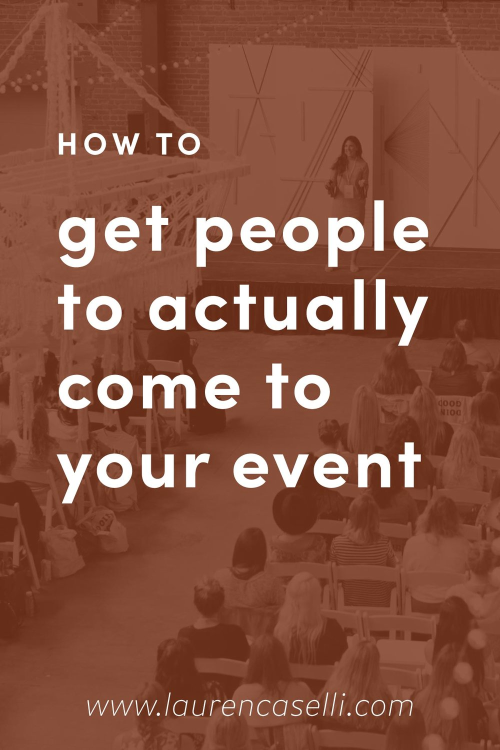 How to Get People to Come to Your Event.jpg