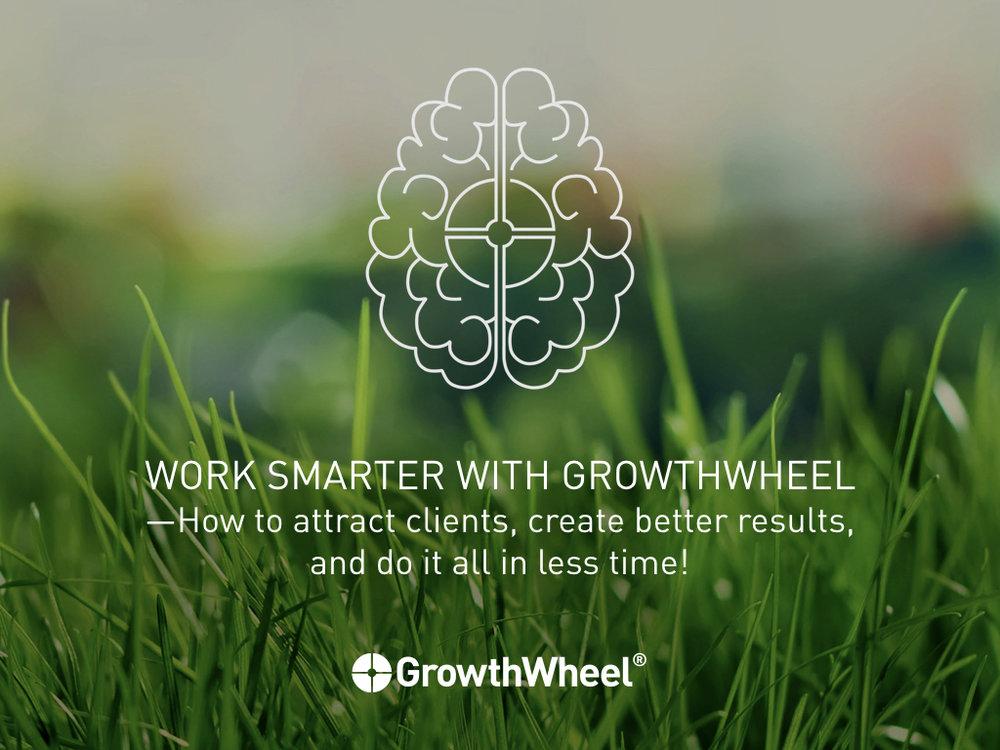 Work Smarter with GrowthWheel.001.jpeg