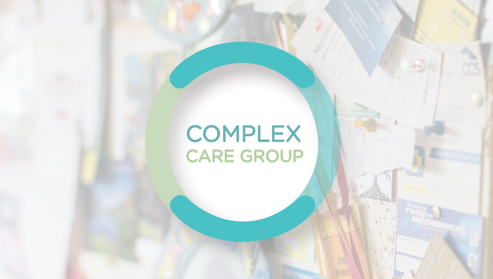 Complex Care Group Providing support, connection and voice for a special group of carer