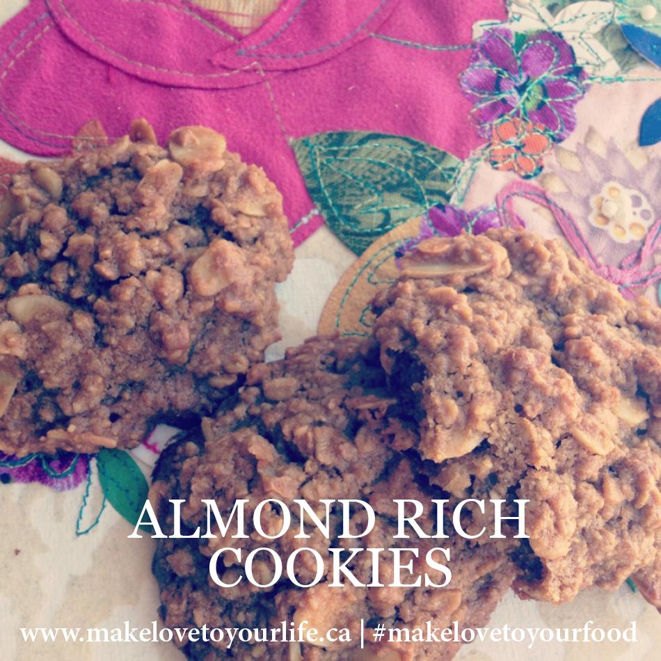 Almond Rich Cookies | MakeLoveToYourLife.ca