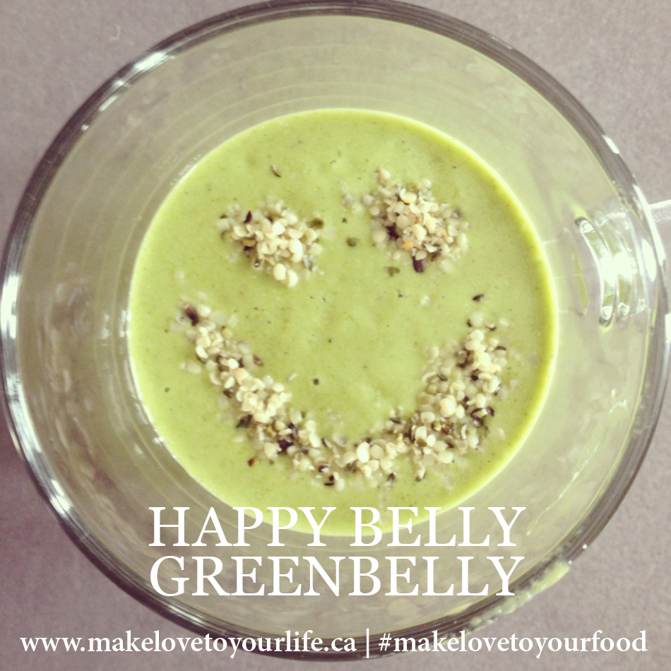 Happy Belly GreenBelly | MakeLoveToYourLife.ca