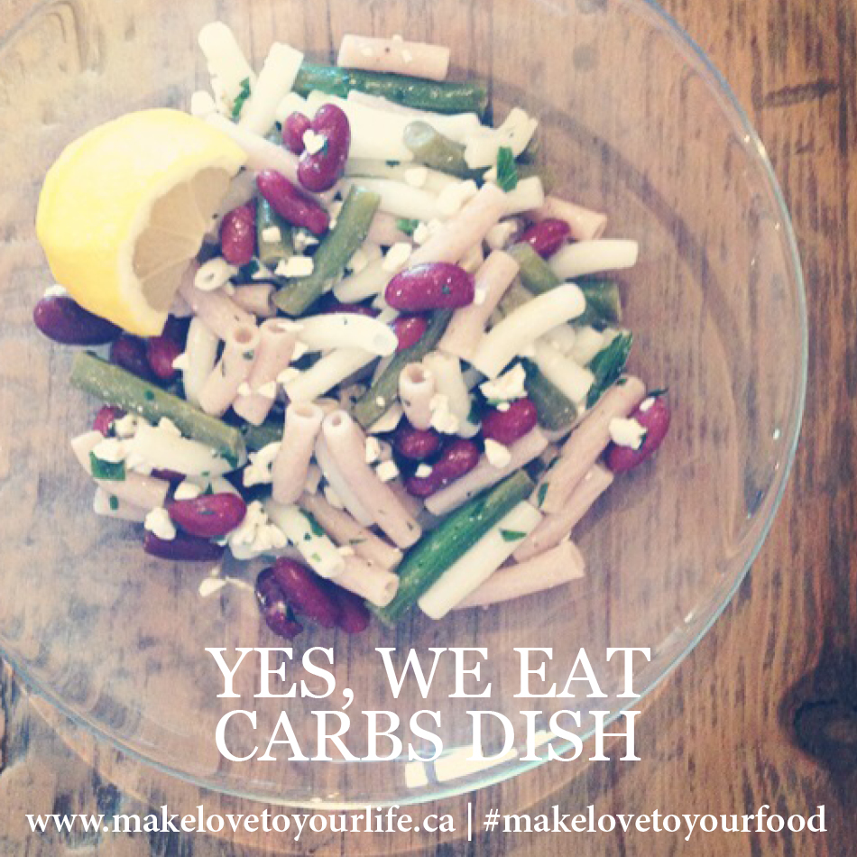 Yes We Eat Carbs Dish | MakeLoveToYourLife.ca