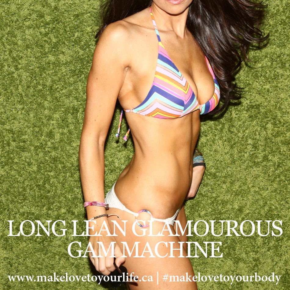 Long Lean Glamourous Gam Machine | MakeLoveToYourLife.ca