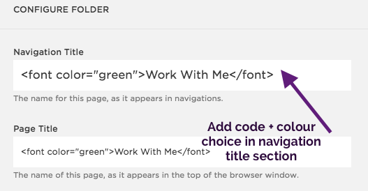 "Step 2 - Add the code: <font color=""YOUR COLOUR CHOICE"">Page Title</font>  Note: Use the American Spelling for the word color in the code."