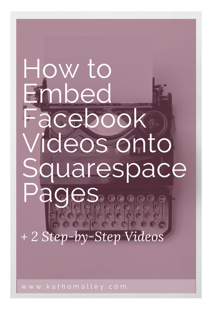 How to Embed Facebook Videos to Squarespace