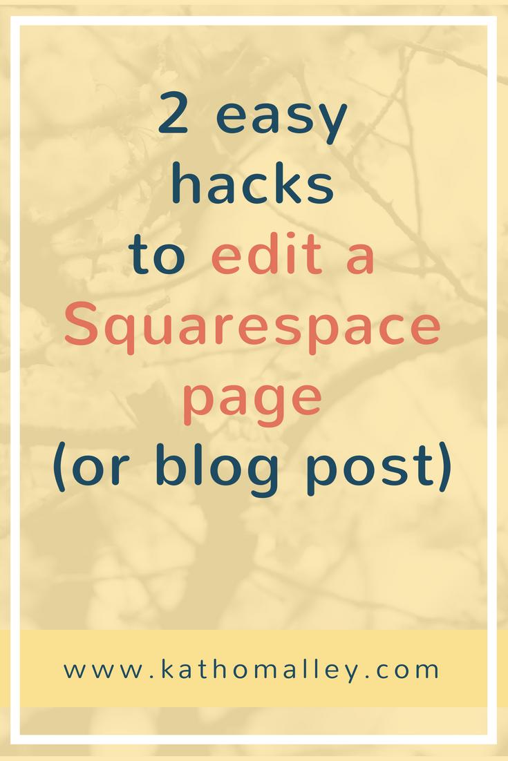 2 Squarespace Page Editing Hacks