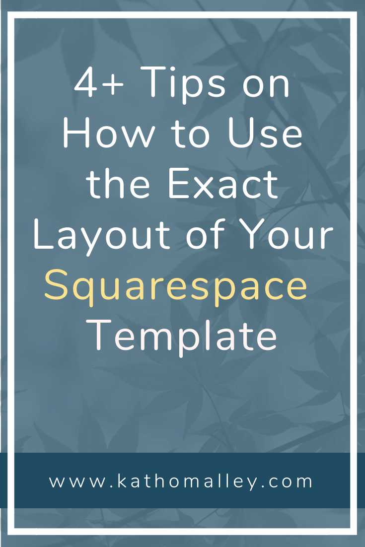 How to Use the Exact Layout of Your Squarespace Template