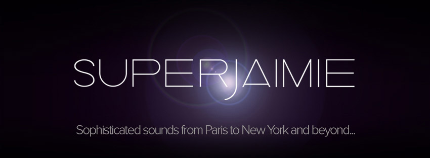 DJ SuperJaimie, from Paris to New York and beyond...