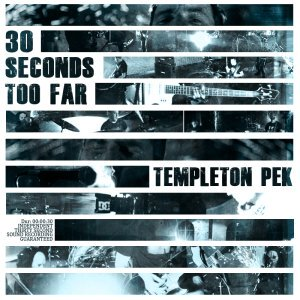 30 Seconds Too Far (Single - 2011)