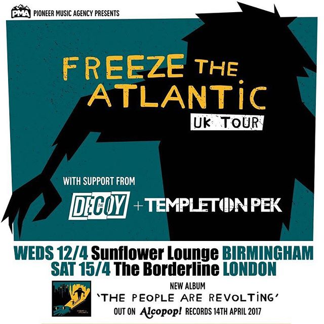 We have a couple of shows coming up this week: Wednesday in Birmingham @thesunflowerlounge & Saturday in London @theborderline with our friends in @freezetheatlantic #templetonpek #pioneermusicagency #gigsandtours #liveinbirmingham #liveinlondon #hardlineent #sunflowerlounge #theborderline #livemusic @alcopoprecords #alcopoprecords