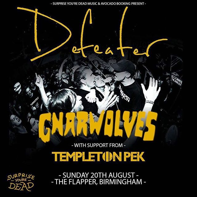 We're playing a hometown show to test out new material with our new friends @defeaterband and @gnarwolvespunx at @theflapper Birmingham. Sunday 20th August. Cheers to @syd_music and @avocadobooking. #theflapper #templetonpek #defeater #defeaterband #gnarwolves #avocadobooking #hardlineent