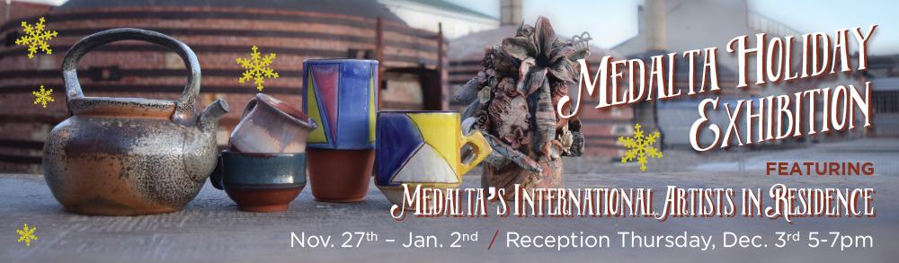 Medalta Holiday Exhibition