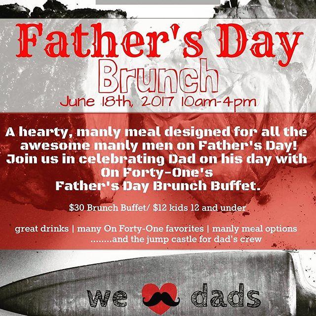 #onfortyone #onfortyonesc @brannonflorie #fathersday #brunch #brunchbuffet #mtpleasant #mtpleasantsc #chseats