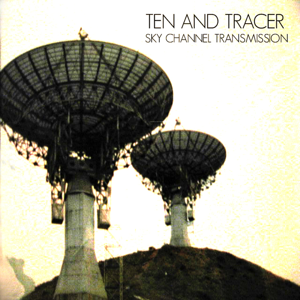 !TEN AND TRACER sky channel transmission cover.jpg