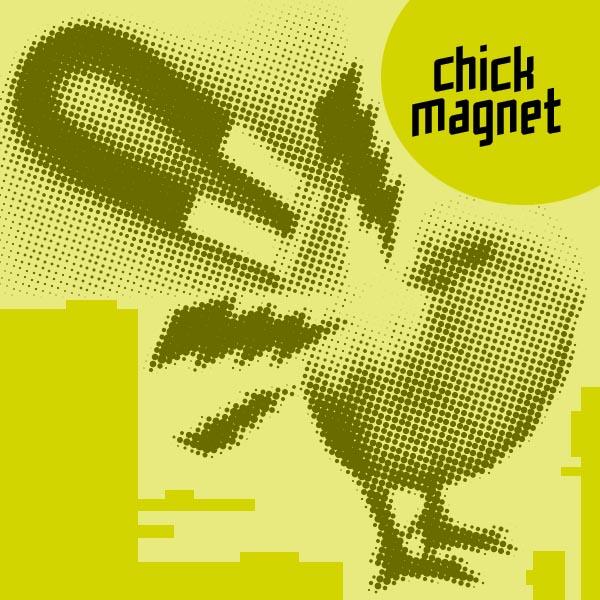Chick Magnet_1.jpg