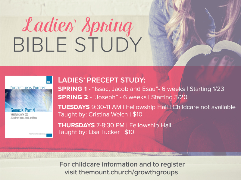 Ladies' Spring BIBLE STUDIES - Precept Upon Precept: Book of Genesis studyTwo 6-week studies, take one or both!  Two times available. Note: childcare available on Thursdays only.
