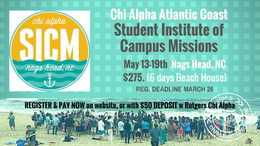 AC SICM  is a disciple-making greenhouse!  A week long in beach houses with 200+ college students, inspiring and equipping students to be disciples who make disciples.   MORE INFO:    REGISTER  online at  www.acsicm.com  by  March 27th