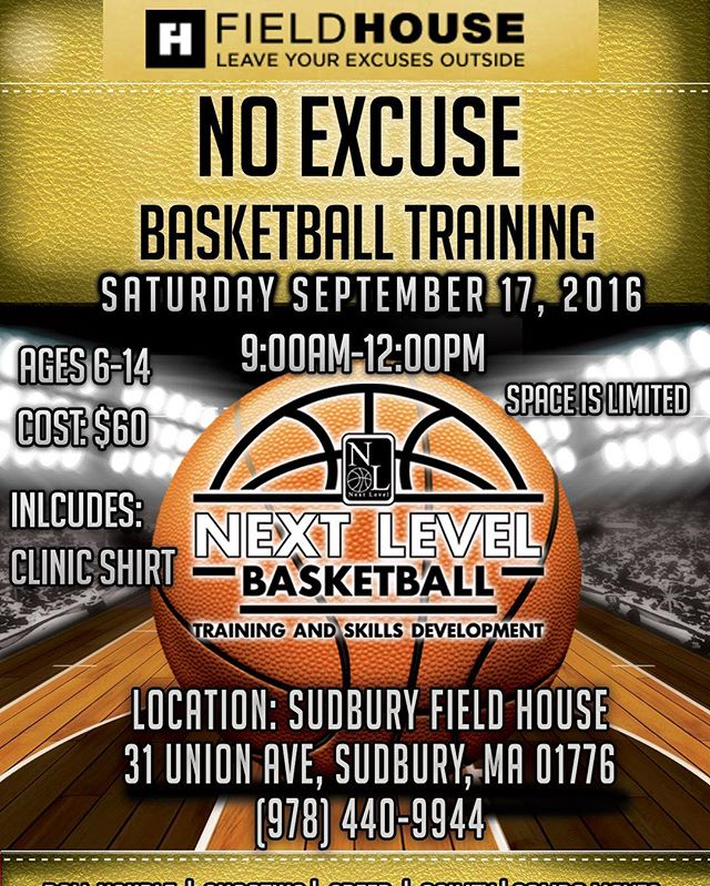 "This Saturday Sudbury and surrounding towns join us for our ""No Excuse"" Basketball Clinic this Saturday September 17th, 2016"