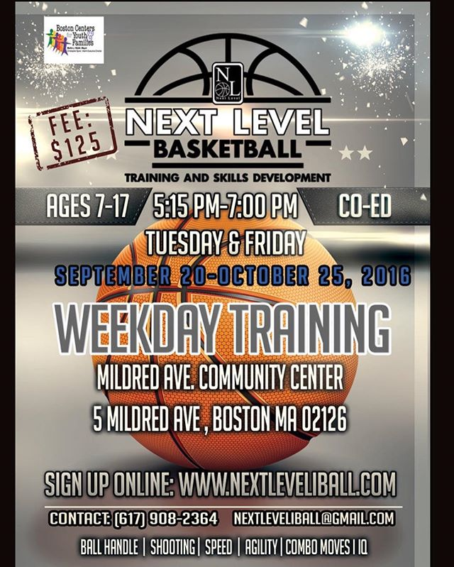 Weekday training starts next week at the Mildred Ave Community Center (5 Mildred Ave Boston MA 02126) ages 7-17 Sign up online www.nextleveliball.com