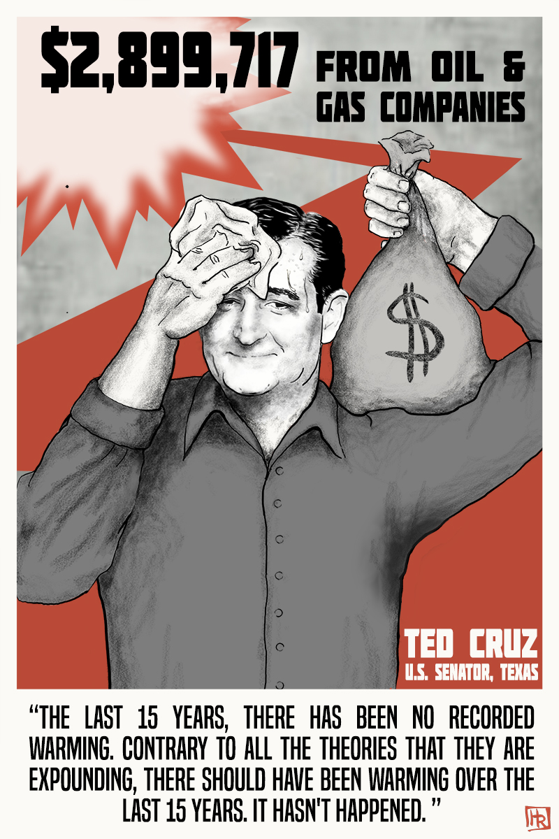 The Cost of Denial Ted Cruz Big Oil and Climate Denial Campaign Finance Poster