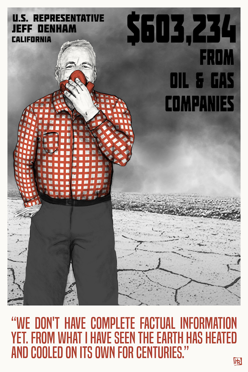 The Cost of Denial Jeff Denham Big Oil and Climate Denial Campaign Finance Poster