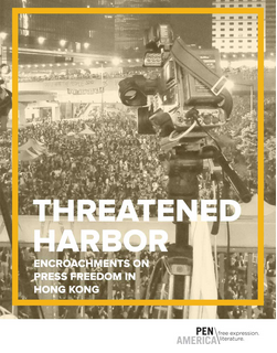 The deterioration of press freedom has accelerated over the past year in Hong Kong, coinciding with a period of rising political tension. Threatened Harbor brings together news reports, first-person commentary, and legal precedent to expose the shrinking environment for free expression as HK marks more than 17 years under mainland Chinese control.  Courtesy: PEN American Centre.