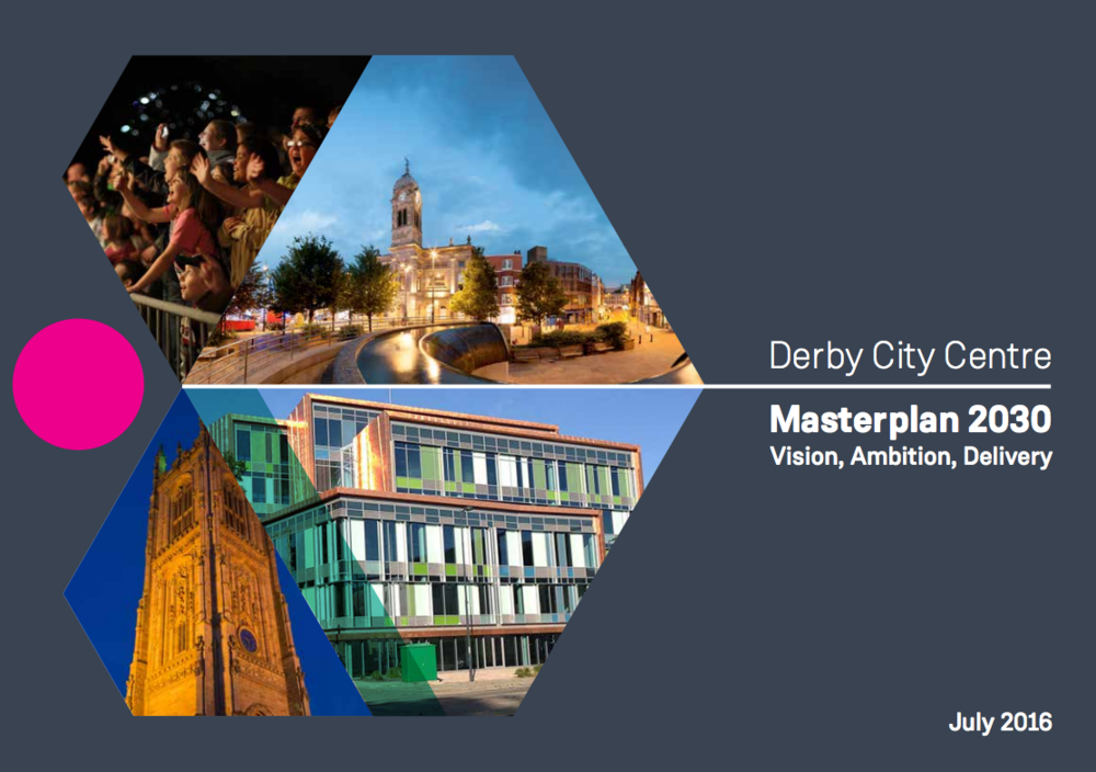 Derby City Centre Masterplan 2030 - click to view.