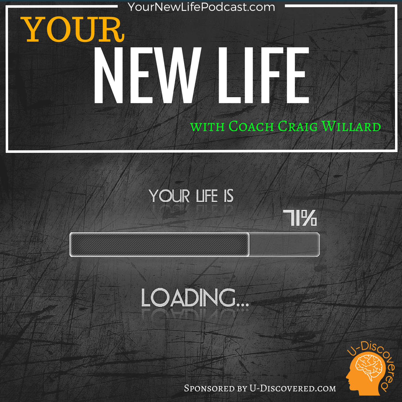 Your New Life Podcast Craig Willard, Executive - Athlete - Personal Coaching - Frankfort Kentucky