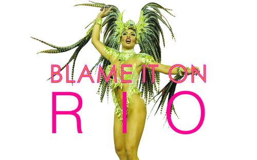 BLAME+IT+ON+RIO.jpg