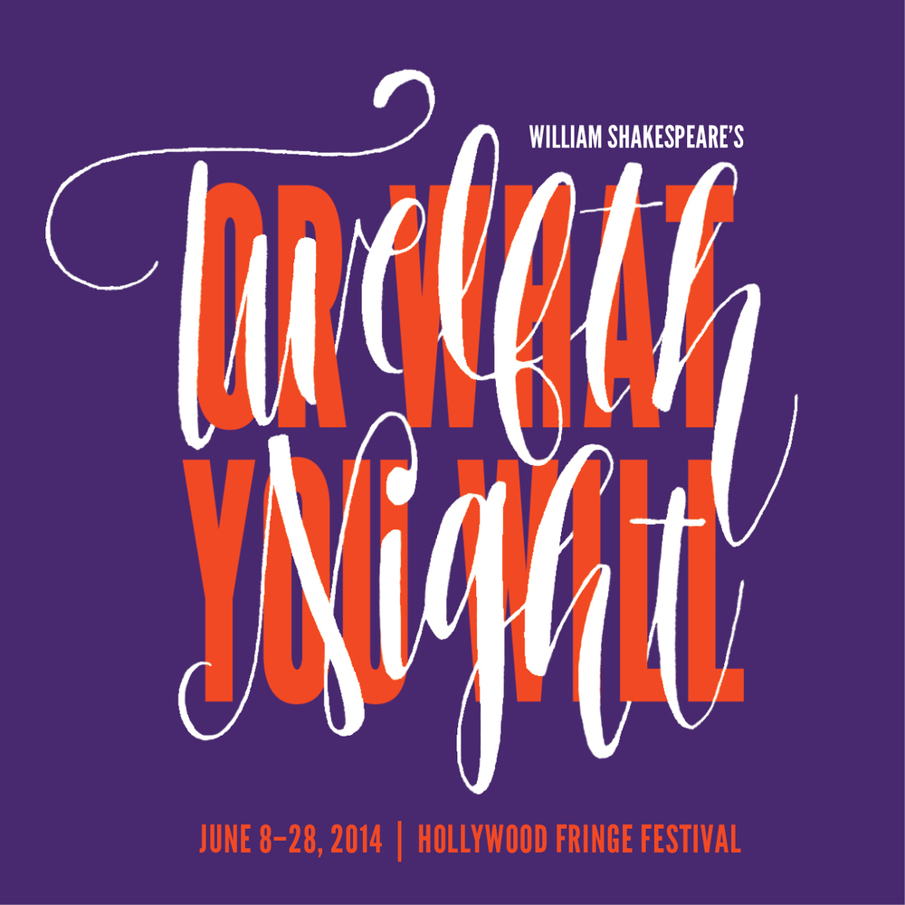 Twelfth Night, or what you will... in the 2014 Hollywood Fringe Festival