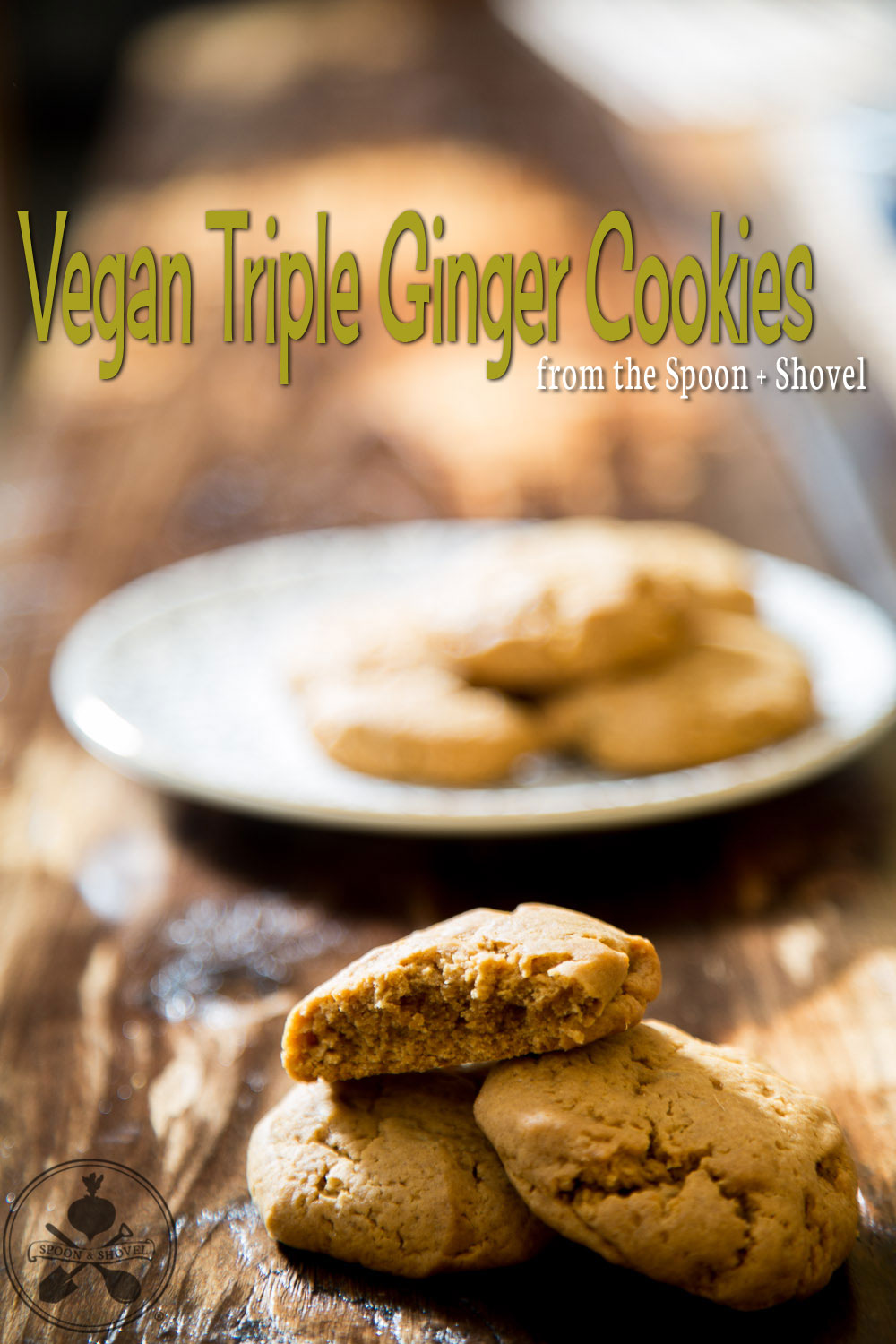 Vegan triple ginger cookies from The Spoon + Shovel
