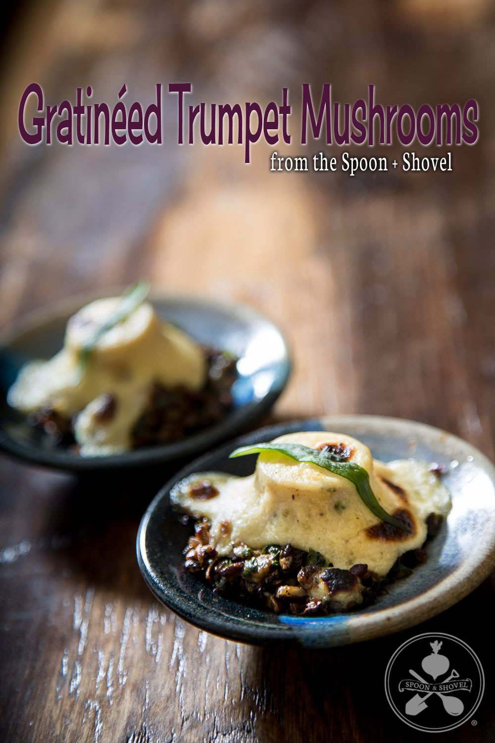 Gratinéed trumpet mushrooms (vegan Coquilles St-Jacques) from The Spoon + Shovel
