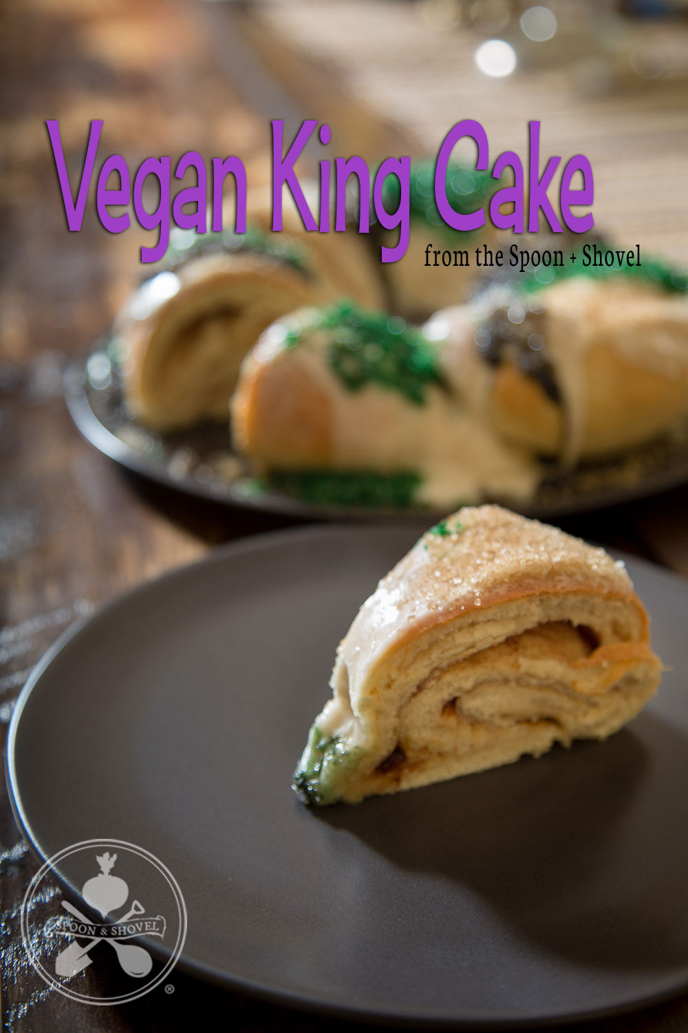 Vegan king cake from The Spoon + Shovel