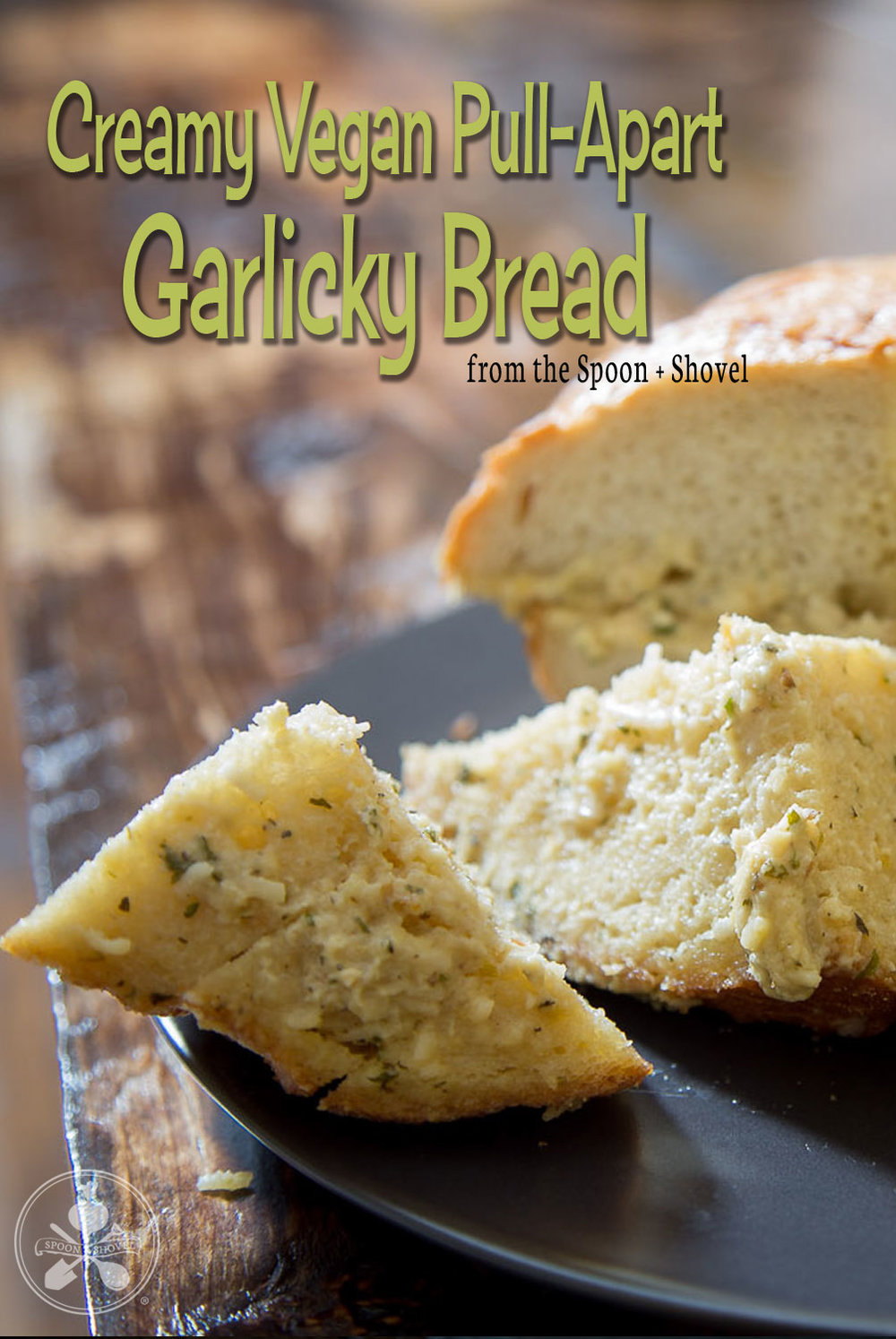 Creamy Vegan Pull-Apart Garlic Bread from The Spoon + Shovel