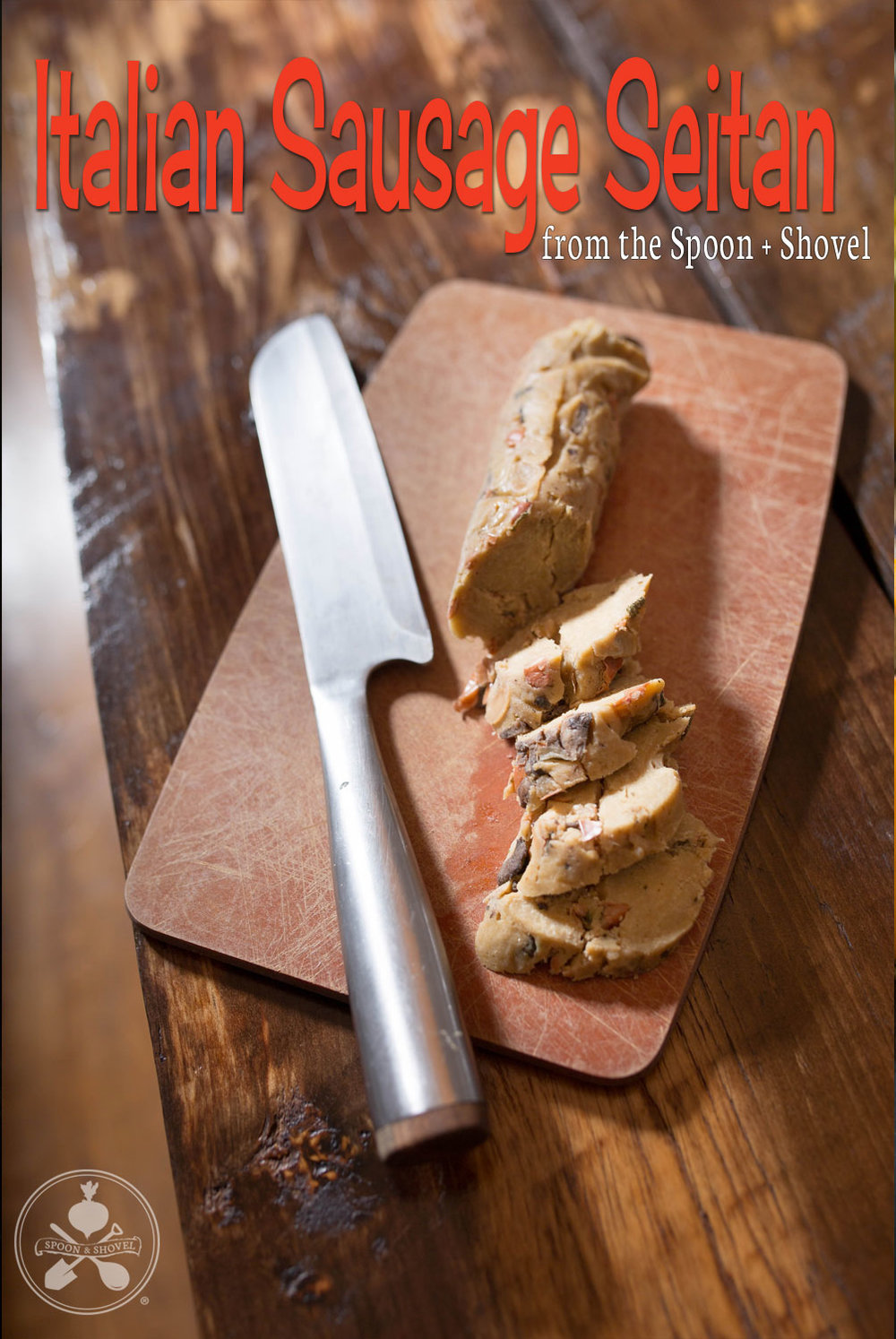 Italian Sausage Seitan from The Spoon + Shovel