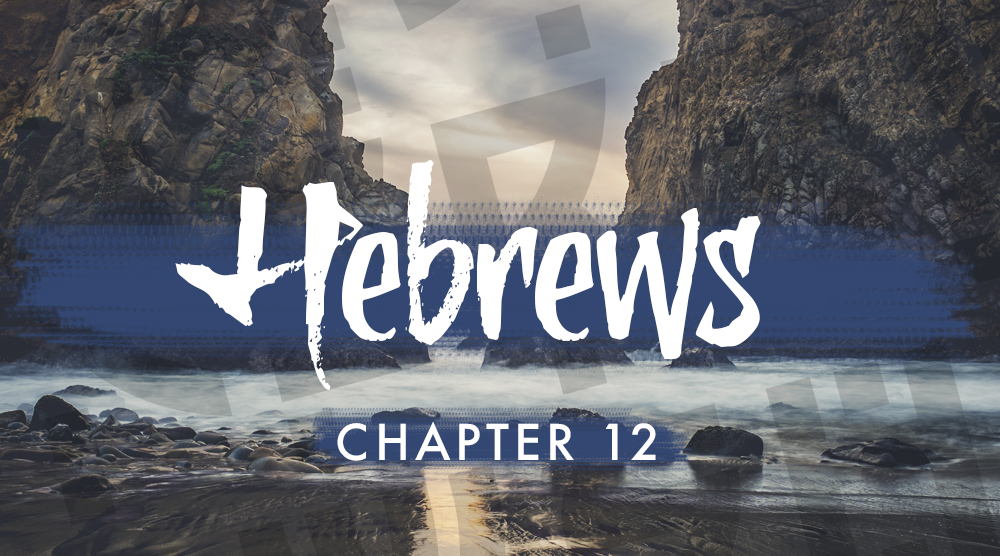 Godspeak Calvary Chapel-Hebrews 12