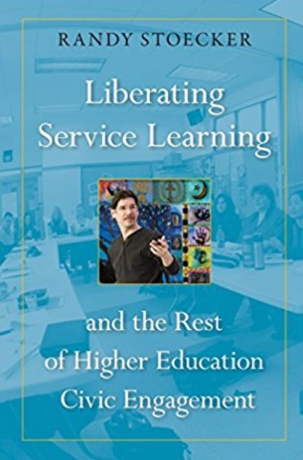 Liberating_Service_Learning_and_the_Rest_of_Higher_Education_Civic_Engagement__Randy_Stoecker__9781439913529__Amazon_com__Books.jpg